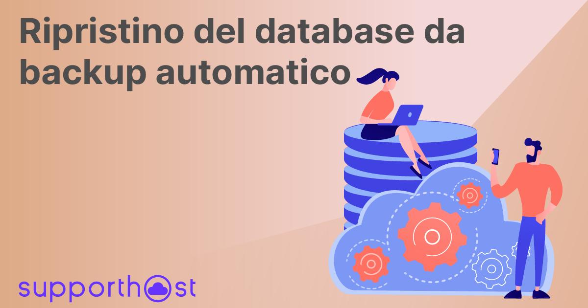 Ripristino Del Database Da Backup Automatico