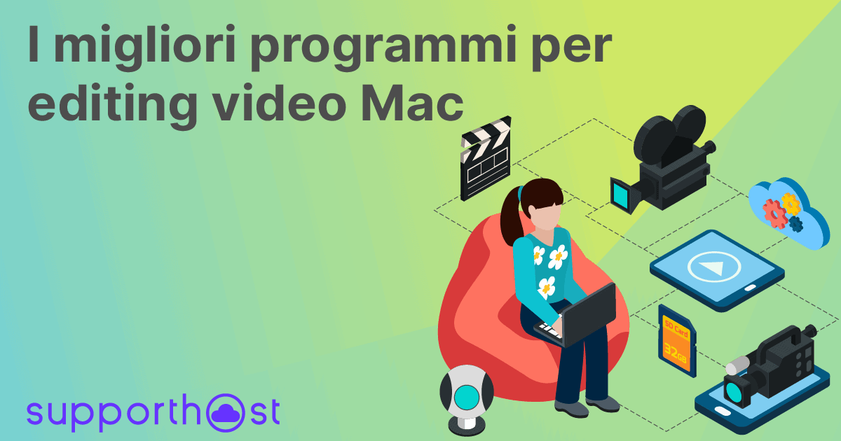 I migliori programmi per editing video Mac