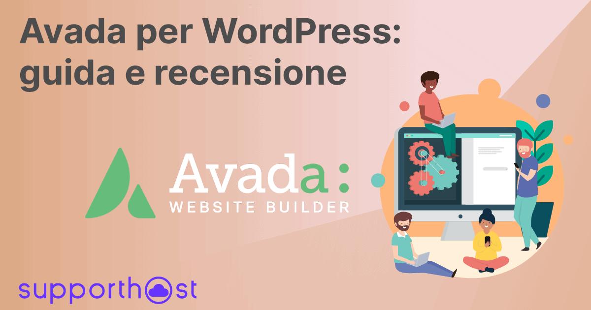 Avada per WordPress: guida e recensione