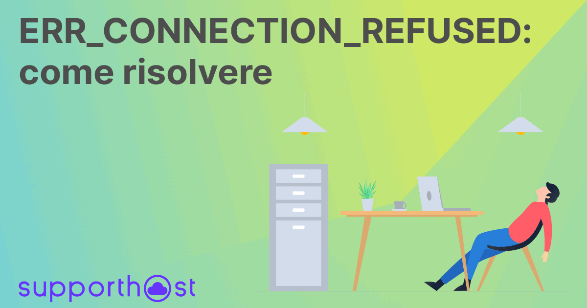 ERR_CONNECTION_REFUSED come risolvere