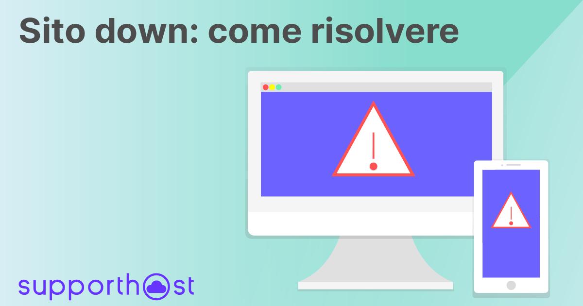 Sito down: come risolvere