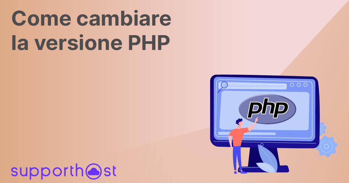 Come cambiare la versione PHP