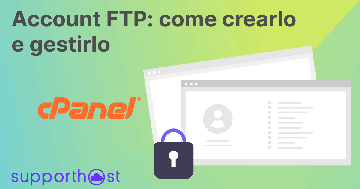 Account FTP: come crearlo e gestirlo