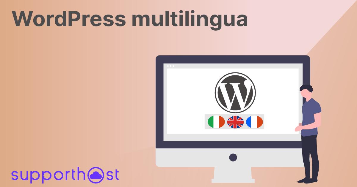 WordPress multilingua: guida completa