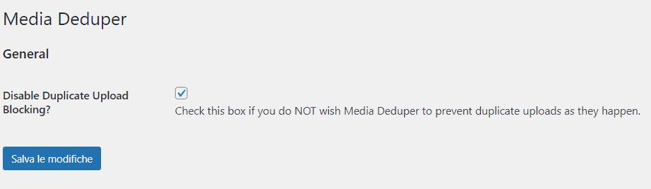 Disattivare Blocco Upload Media Deduper