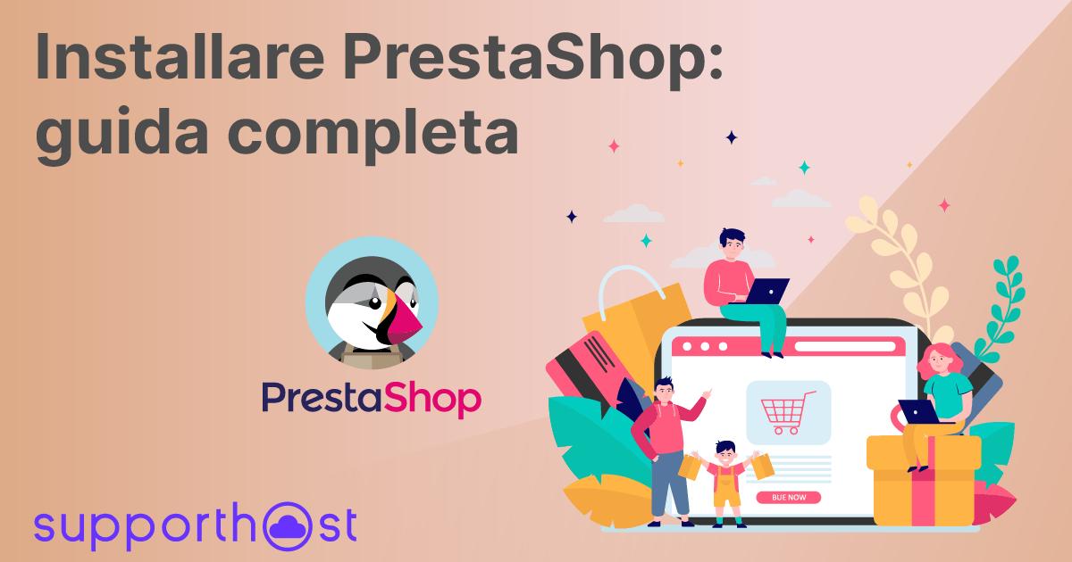 Installare PrestaShop: guida completa