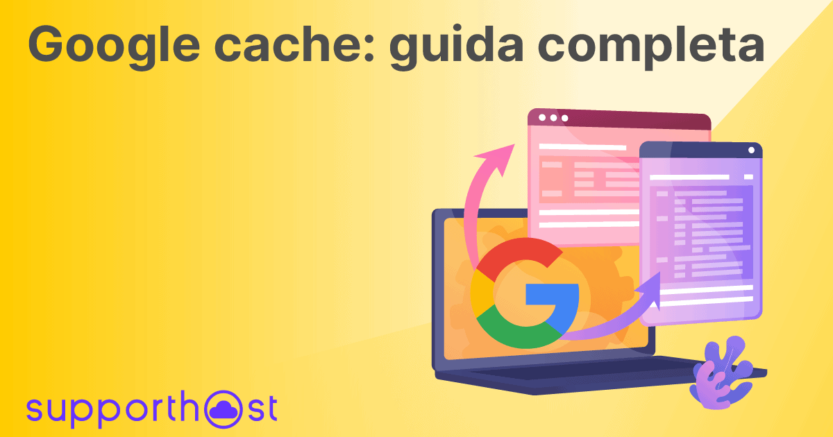 Google cache: guida completa