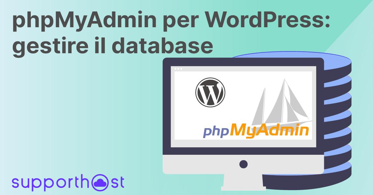 phpMyAdmin per WordPress: gestire il database