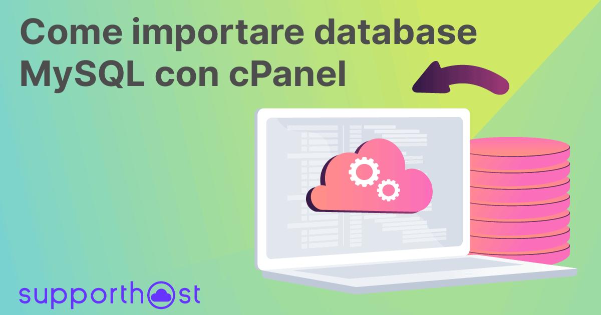 Come importare database MySQL con cPanel