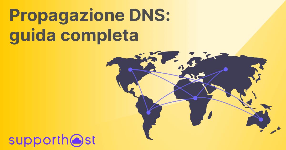 Propagazione DNS: guida completa