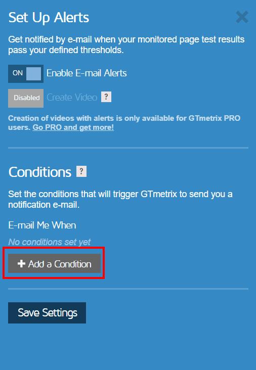 Set Up Alerts Add A Condition Gtmetrix