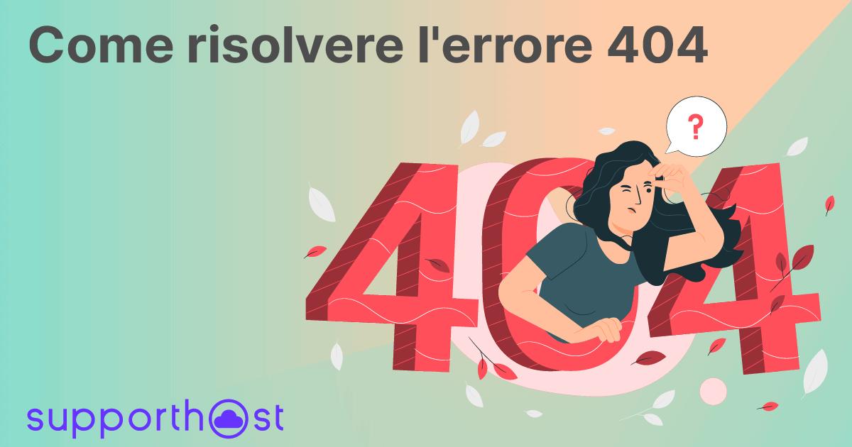 Come risolvere l'errore 404
