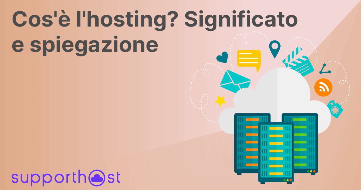 Cos'è l'hosting? Significato e spiegazione
