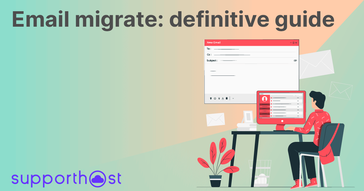 Email migrate: definitive guide