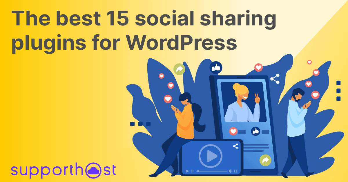 The best 15 social sharing plugins for WordPress