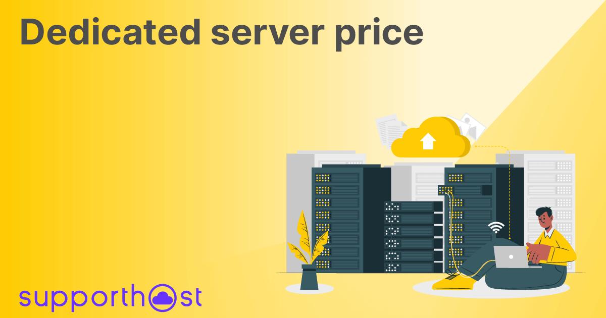 Dedicated server price