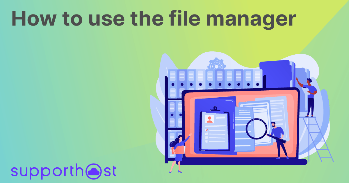 How to use the file manager