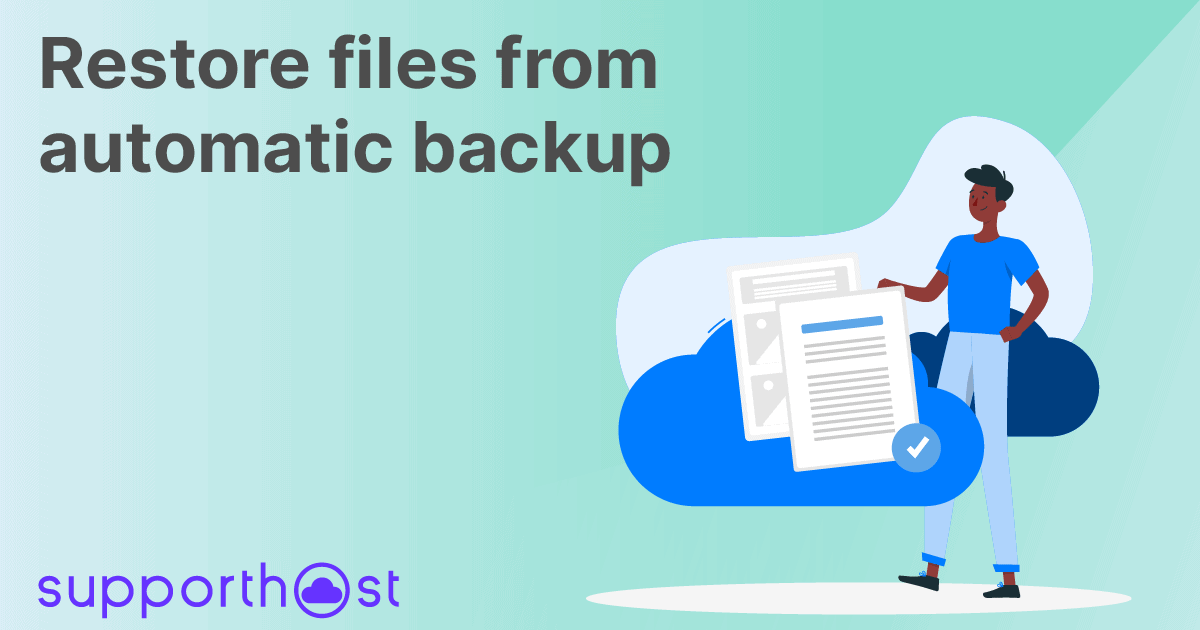 Restore files from automatic backup