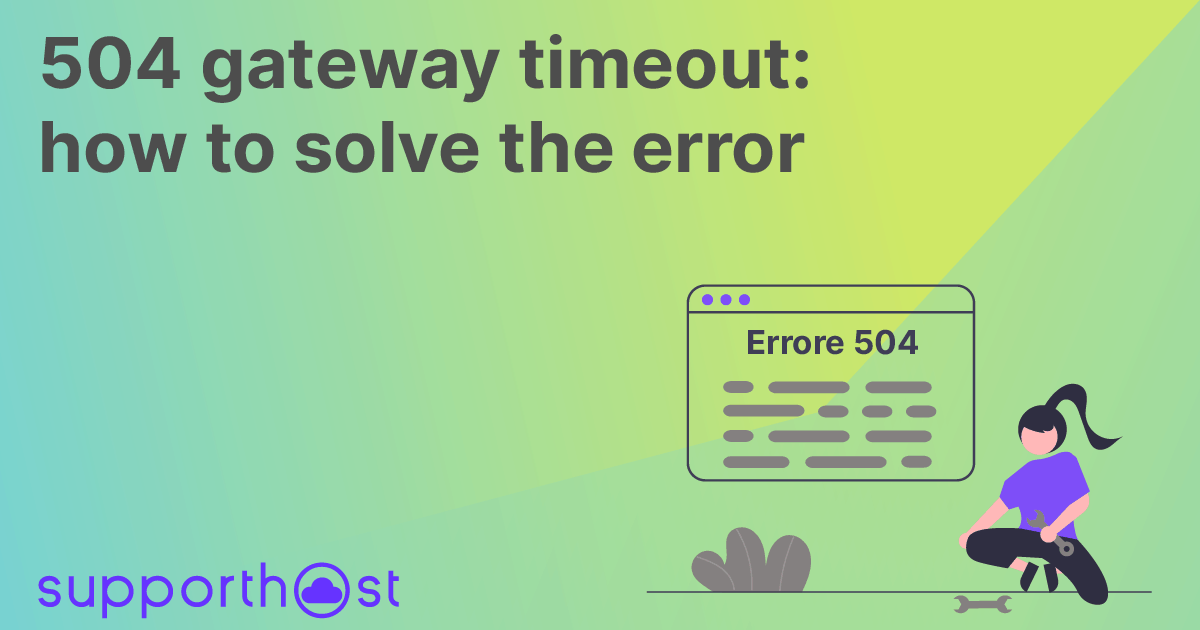 504 gateway timeout: how to solve the error