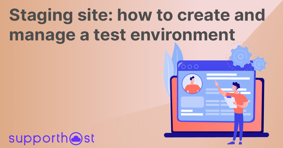Staging site: how to create and manage a test environment
