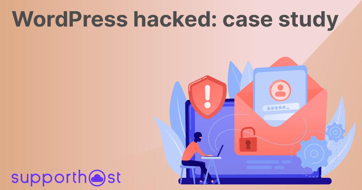 WordPress hacked: case study