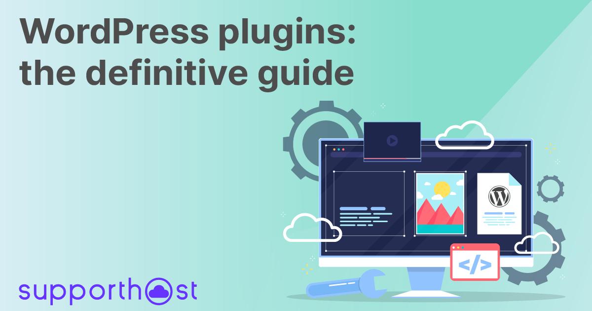 WordPress plugins: the definitive guide