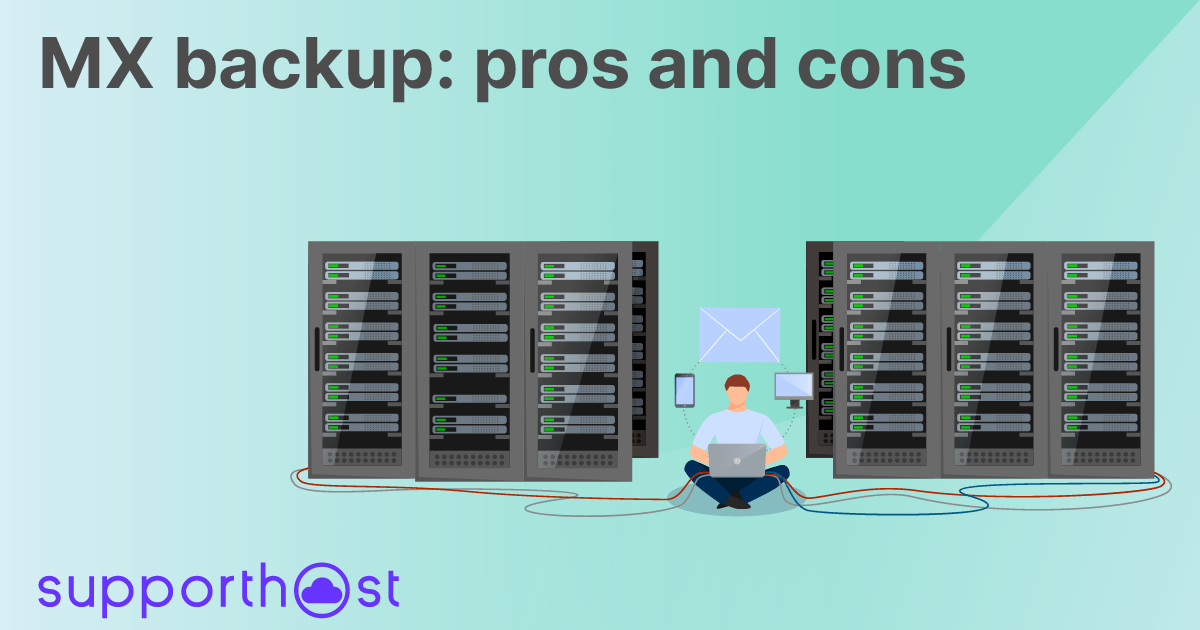 MX backup: pros and cons