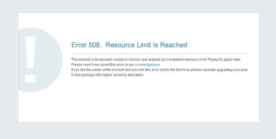 508 Error Resource Limit Reached