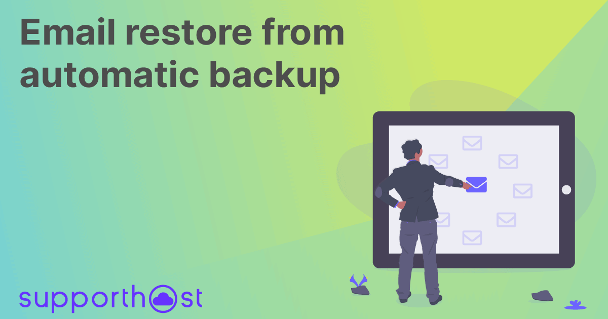 Email restore from automatic backup