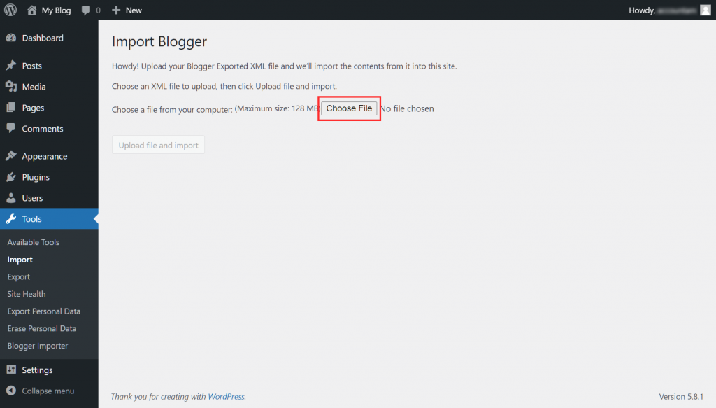 Migrate Blogger To WordPress Chose File To Import